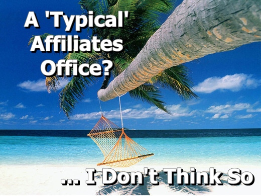 Typical affiliates office?