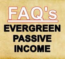 FAQ's for Evergreen Passive Income by Rob Cornish