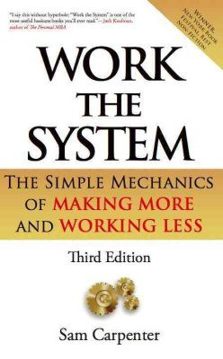 Book cover image Work The System by Sam Carpneter