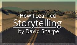 Video of David Sharpe explaining how he learned storytelling