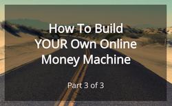 Money Machine part 3